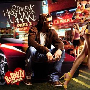 Heartbreak Drake Mixtape part 2