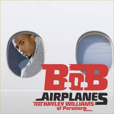B.o.B ft Hayley Williams – Airplanes. Lyrics and stream included below.