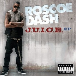 roscoe-dash-Juice-HHNM-495x495
