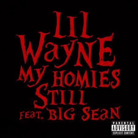 Lil Wayne x Big Sean - My Homies Still Single (Lyrics)