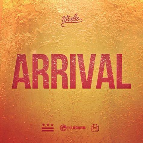wale-arrival