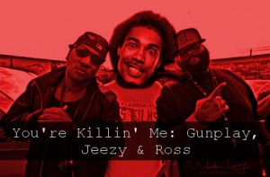 ykm-gunplay-jeezy-ross