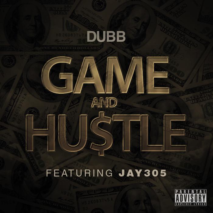 DUBB-Ft-Jay-305-Game-Hustle-Cover-Art