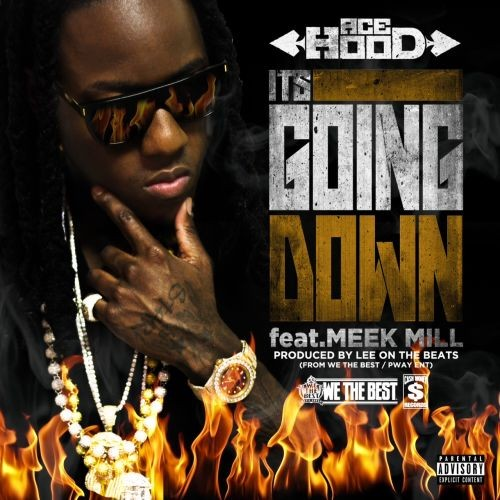 ace-hood-its-going-down