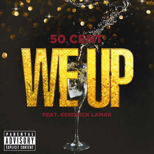 50-cent-we-up-new