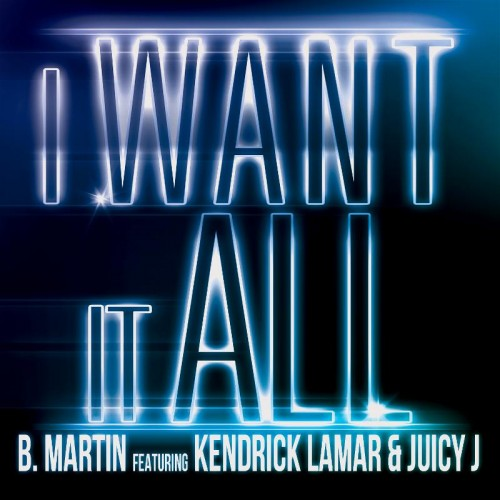b-martin-i-want-it-all