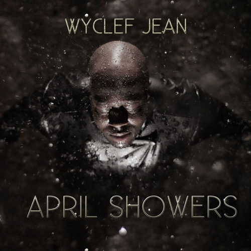 wyclef-april-showers-cover