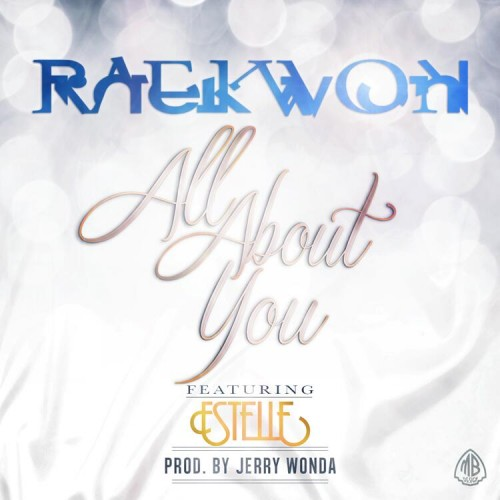 all-about-you-raekwon