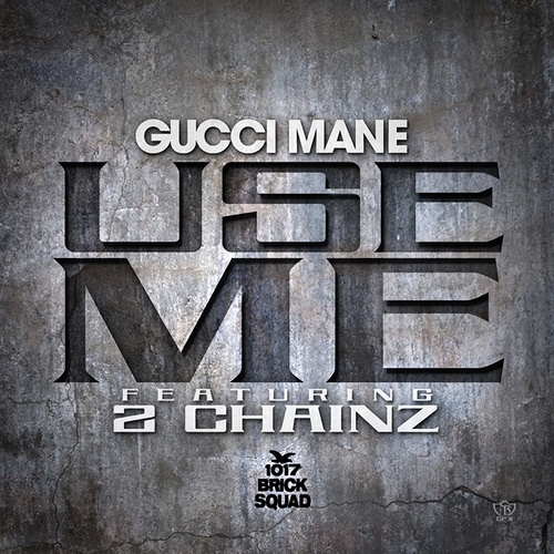 gucci-mane-use-me-cover