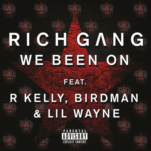 rich-gang-we-been-on