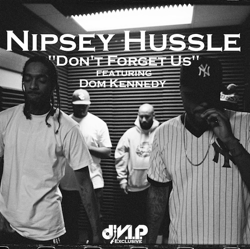 nip-hussle-dont-forget-us