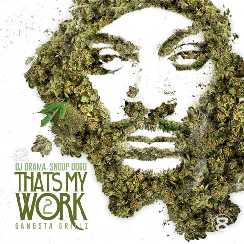 snoop-dogg-thats-my-work-2