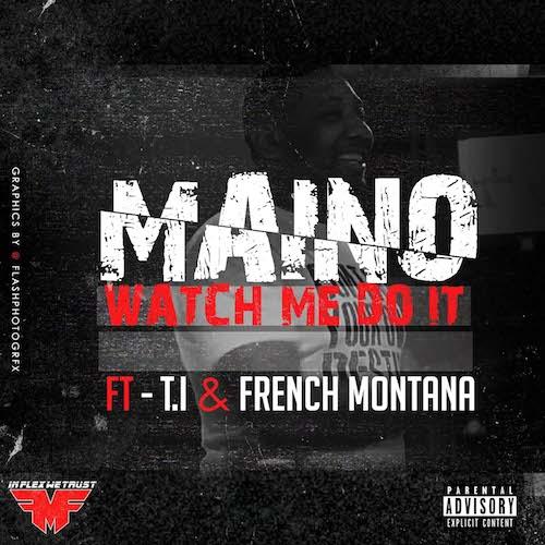 maino-watch-me-do-it