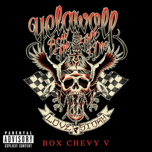 yelawolf-box-chevy-v