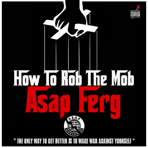 asap-ferg-how-to-rob-the-mob