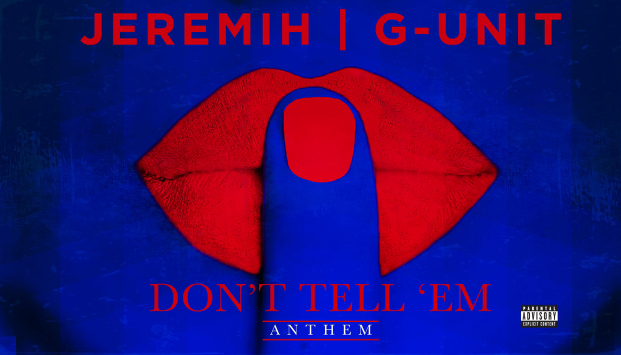 jeremih-gunit-dont-tell-em