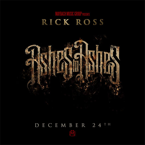 rick-ross-ashes-to-ashes