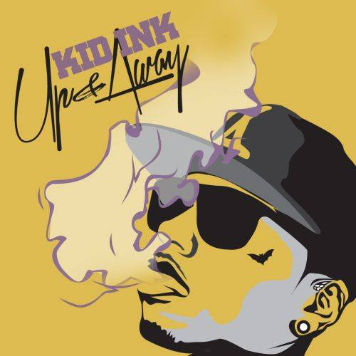 kid ink announces �up amp away� album release date amp artwork