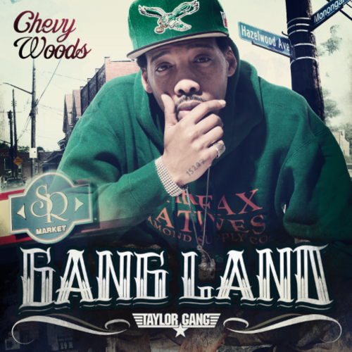 Chevy-Woods-Gang-Land