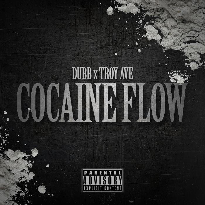 Lyric lyrics to cocaine : New Music: Dubb Featuring Troy Ave – Cocaine Flow : KillerHipHop.com