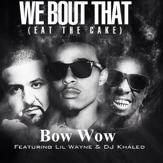 bow-wow-we-bout-that-lil-wayne-dj-khaled-cover
