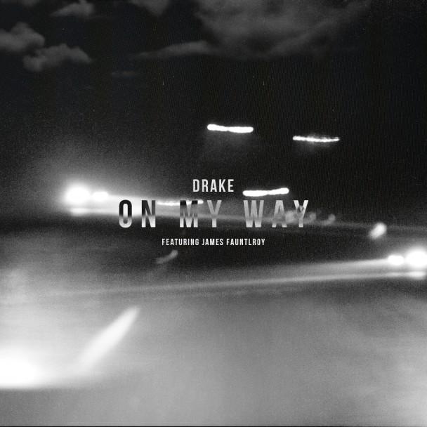 Drake-On-My-Way-608x608