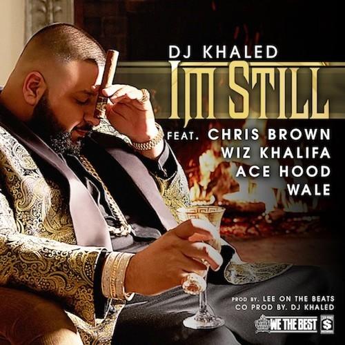 dj-khaled-im-still