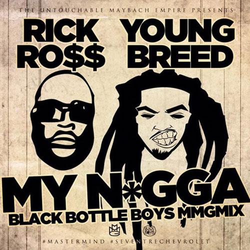 rick-ross-young-brred-my-nigga