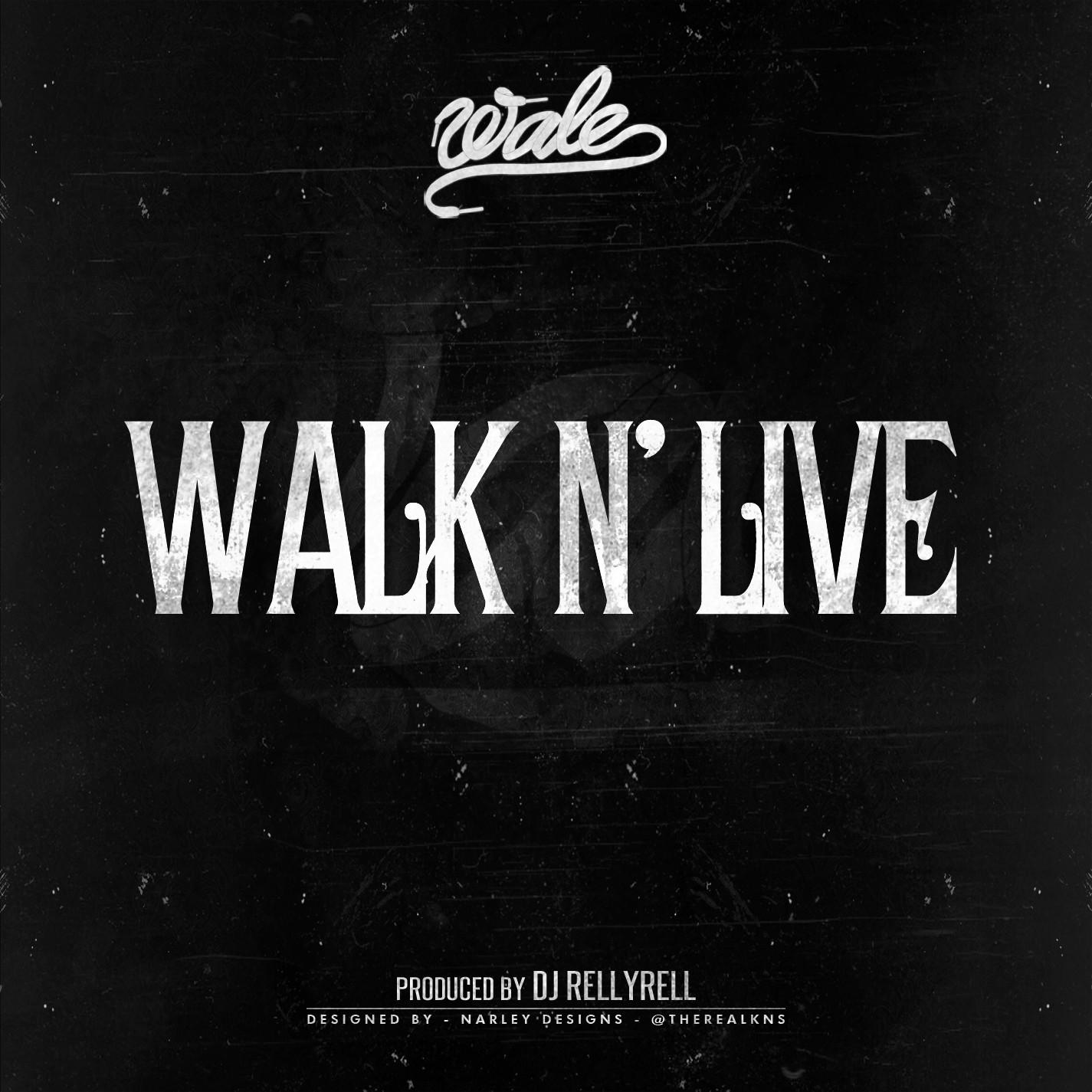 wale-walk-n-live
