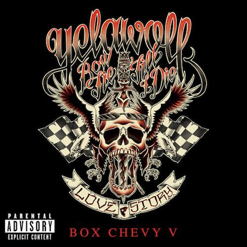 yelawolf-box-chevy-v