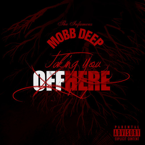 mobb-deep-taking-you-off-here