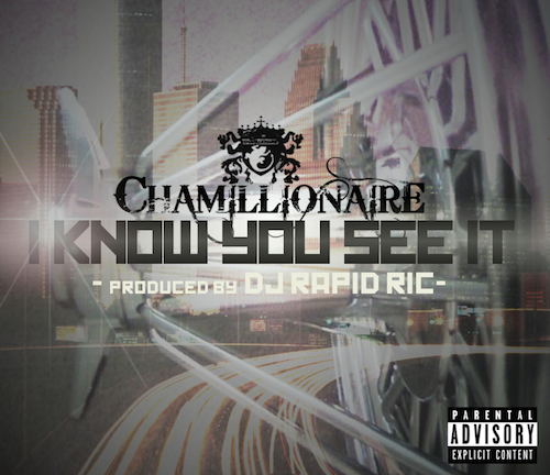 chamillionaire-i-know-you-see-it