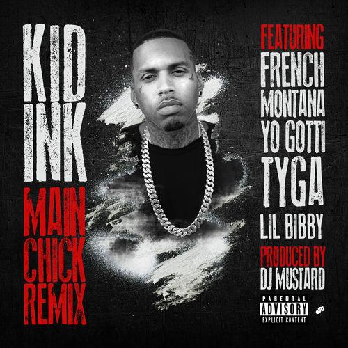 kid-ink-main-chick-remix