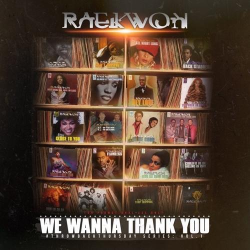raekwon-we-wanna-thank-you