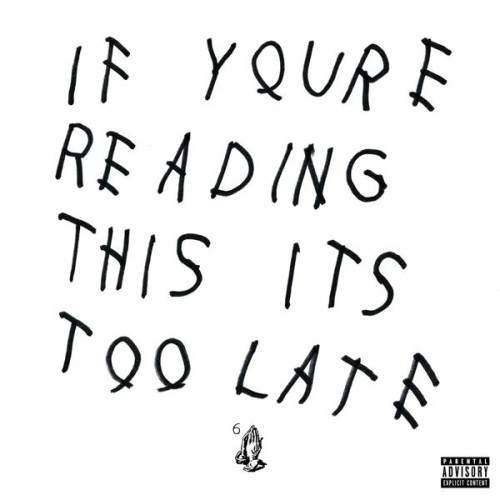 drake-if-youre-reading-this